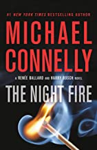 The Night Fire (A Renée Ballard and Harry Bosch Novel Book 2)