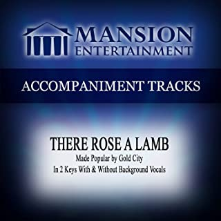 There Rose a Lamb (Low Key Db-D-Eb-E Without Background Vocals)