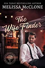 The Wife Finder (The Billionaires of Silicon Forest Book 1) Kindle Edition