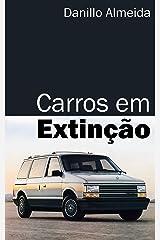 Carros em Extinção (Portuguese Edition) Kindle Edition