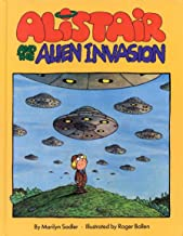 Alistair and the Alien Invasion (The Humorus Adventures of Alistair)