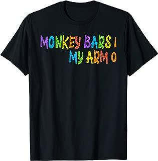 Funny Kids Monkey Bars Arm Injury Gift T-Shirt