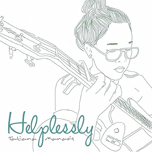 Helplessly by Tatiana Manaois on Amazon Music - Amazon com