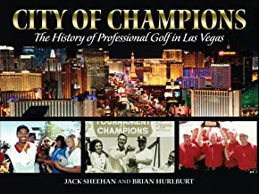City of Champions: The History of Professional Golf in Las Vegas