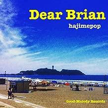 Dear Brian