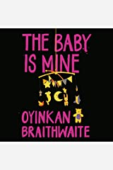 The Baby Is Mine Audible Audiobook