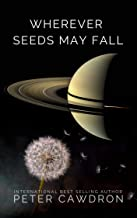 Wherever Seeds May Fall (First Contact)