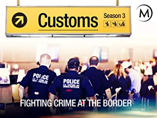 Customs: Fighting Crime at the Border
