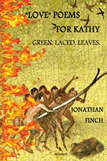 Love Poems for Kathy: Green. Laced. Leaves.