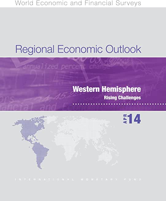Regional Economic Outlook, May 2014: Western Hemisphere (World Economic and Financial Surveys) (English Edition)