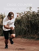 Cross Country Training Notebook: Coaching Journal Featuring Undated Calendar, Meet Notes And Scoresheets