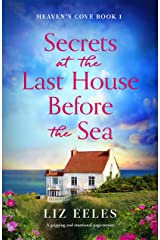 Secrets at the Last House Before the Sea: A gripping and emotional page-turner (Heaven's Cove Book 1) (English Edition) Format Kindle