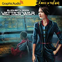 Vattas War - Trading in Danger (Part 1 of 2)