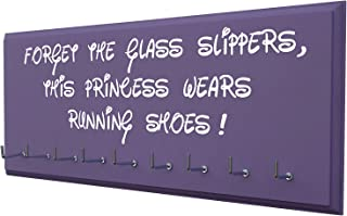 Running On The Wall-Race bib and Medals Display-Wall Mounted Medal Holder, Hanger for Marathons, Track, Cross Country, 5K & 10K Runners - Forget The Glass Slippers, This Princess Wears Running Shoes