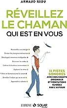 Livres Réveillez le chaman qui est en vous (HARMONIE) PDF