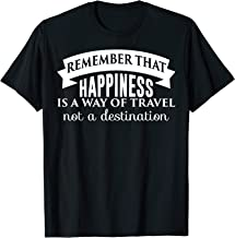 Best happiness is a way of travel not a destination Reviews