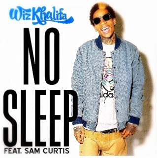 No Sleep - Wiz Khalifa ft Sam Curtis [Explicit]