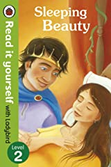 Sleeping Beauty - Read it yourself with Ladybird: Level 2 Kindle Edition