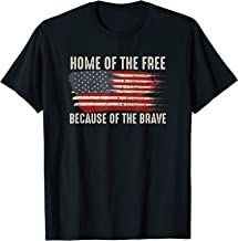 Home Of The Free Because Of The Brave T-Shirt Soldier Shirt
