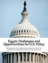 Egypt: Challenges and Opportunities for U.S. Policy