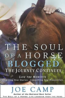 The Soul of a Horse BLOGGED-The Journey Continues