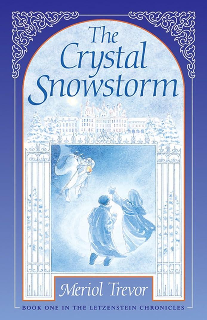 小川うねる軍隊The Crystal Snowstorm (Letzenstein Chronicles Book 1) (English Edition)