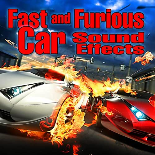 Car Sound Effects >> Fast And Furious Car Sound Effects By Dr Sound Fx On Amazon