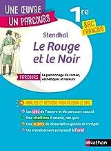 EPUB - Le Rouge et le Noir - Étude de l'oeuvre intégrale et outils pour réussir le BAC Français 2021