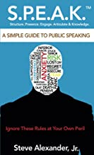 Speak: A Simple Guide to Public Speaking