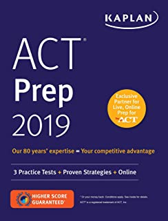 ACT Prep 2019: 3 Practice Tests + Proven Strategies + Online (Kaplan Test Prep)