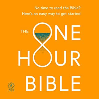 The One Hour Bible: The 120 Minute Audio Edition