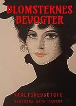 Blomsternes bevogter: Kærlighedsdigte (Danish Edition)
