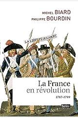 La France en revolution (1787-1799) Broché