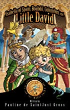 Isabella of Spain, Boabdil, Columbus and Little DAVID (The Adventures of David and the Magic Coin Book 5) (English Edition)