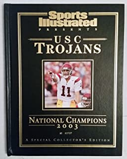 Sports Illustrated Presents USC Trojans National Champions 2003 A Special Collector's Edition