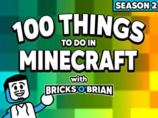 Clip: 100 Things To Do in Minecraft with Bricks 'O' Brian!