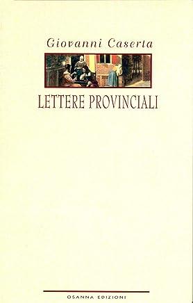 Lettere provinciali (POLLINE Vol. 31)