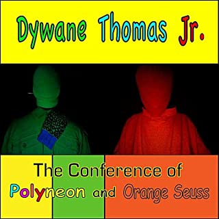 The Conference of Polyneon and Orange Seuss (bonus egg tracks)