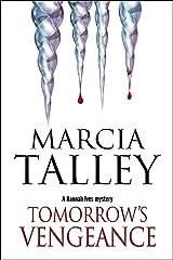 Tomorrow's Vengeance (The Hannah Ives Mysteries Book 13) Kindle Edition