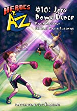 Heroes A2Z #10: Joey Down Under (Heroes A to Z, A Funny Chapter Book Series For Kids)