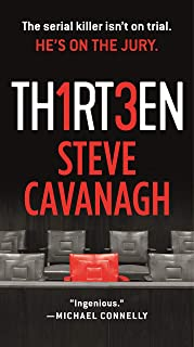 Thirteen: The Serial Killer Isn't on Trial. He's on the Jury.