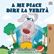 A me piace dire la verità: I Love to Tell the Truth - Italian Edition (Italian Bedtime Collection)
