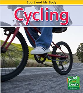 Cycling (Read and Learn: Sport and My Body)