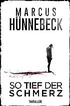 Coverbild von So tief der Schmerz, von Marcus Hünnebeck