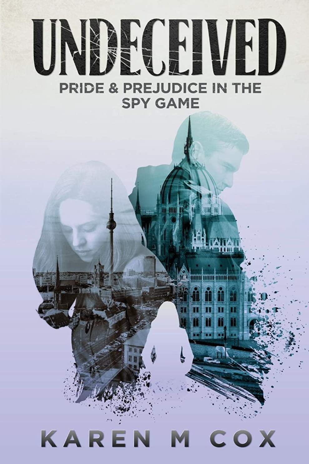 ロードブロッキング業界怒りUndeceived: Pride and Prejudice in the Spy Game