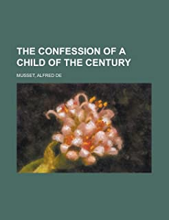 The Confession of a Child of the Century