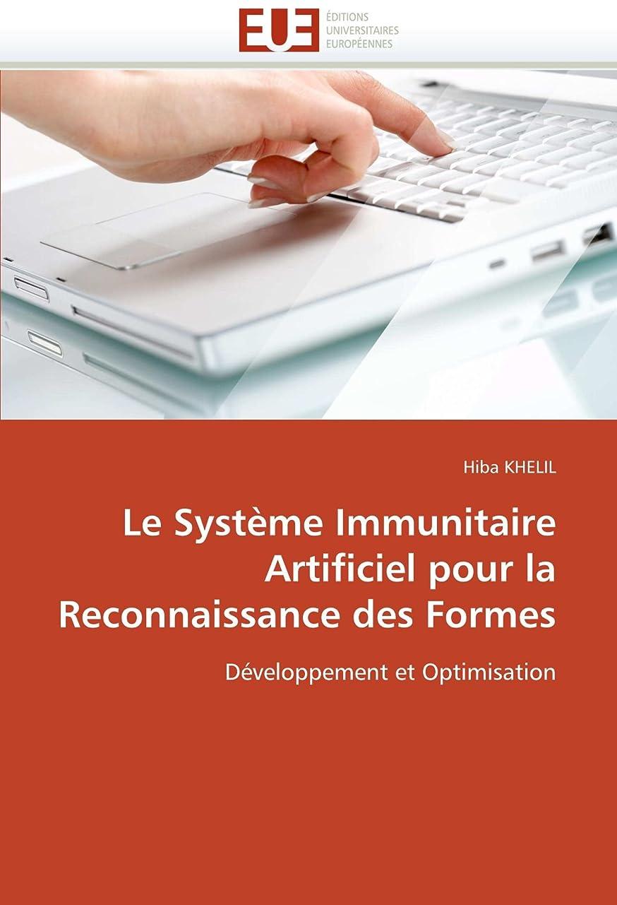関連付ける閉じる明らかにするLe Système Immunitaire Artificiel Pour La Reconnaissance Des Formes (Omn.Univ.Europ.)