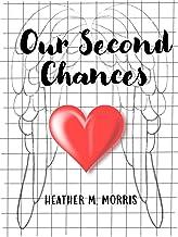 Our Second Chances