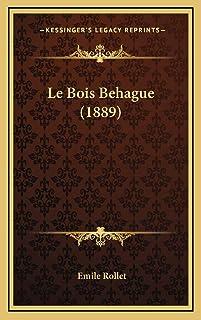Le Bois Behague (1889)