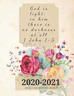 """God is light; in him there is no darkness at all 1 John 1-5: 2020-2021 Weekly And Monthly Agenda- 32 Pages - 8.5""""X11"""""""